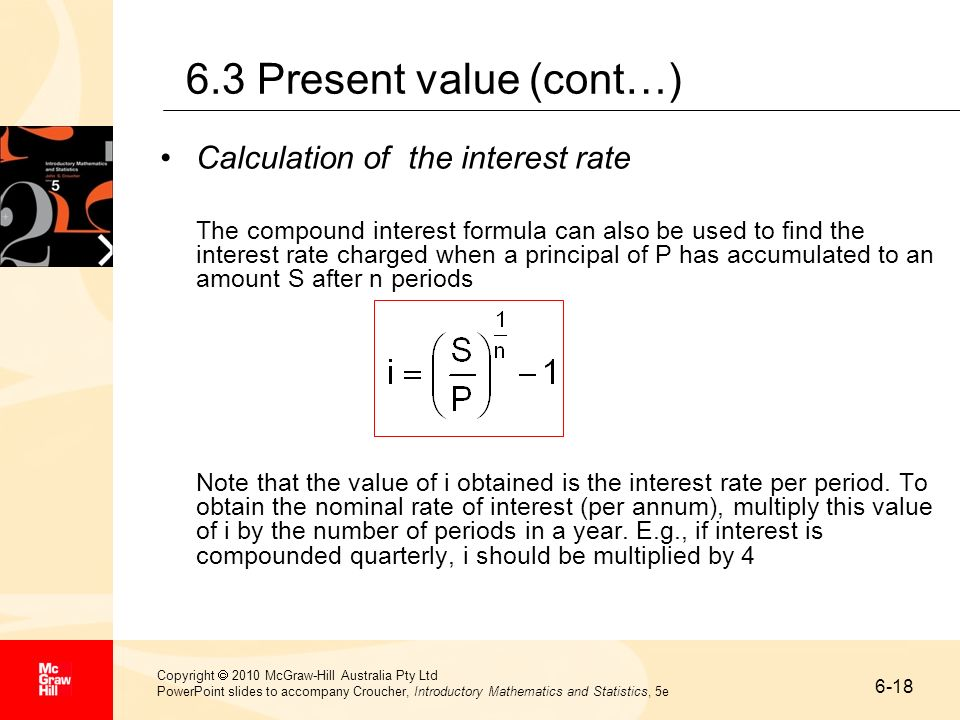 6.3 Present value (cont…) Calculation of the interest rate