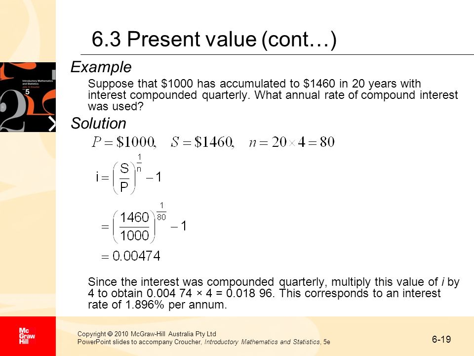 6.3 Present value (cont…) Example Solution