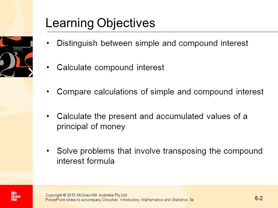 Learning Objectives Distinguish between simple and compound interest