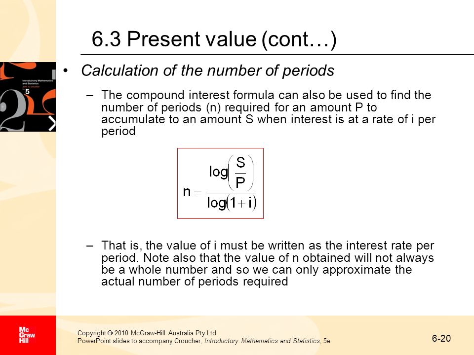 6.3 Present value (cont…) Calculation of the number of periods