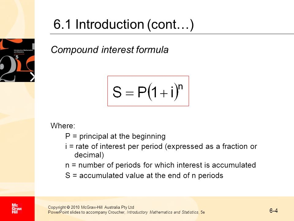 6.1 Introduction (cont…) Compound interest formula Where: