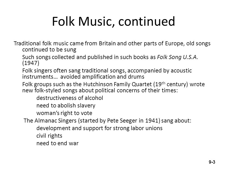Folk Music, continued