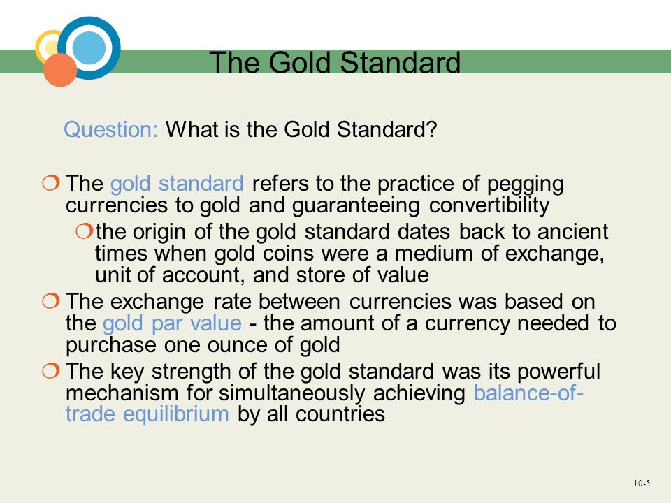 The Gold Standard Question: What is the Gold Standard