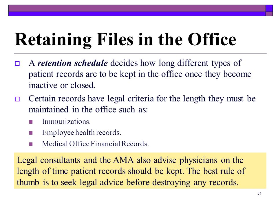 Retaining Files in the Office