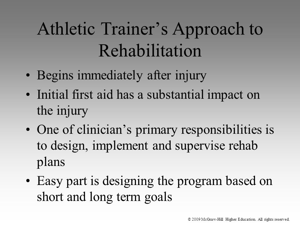Athletic Trainer's Approach to Rehabilitation