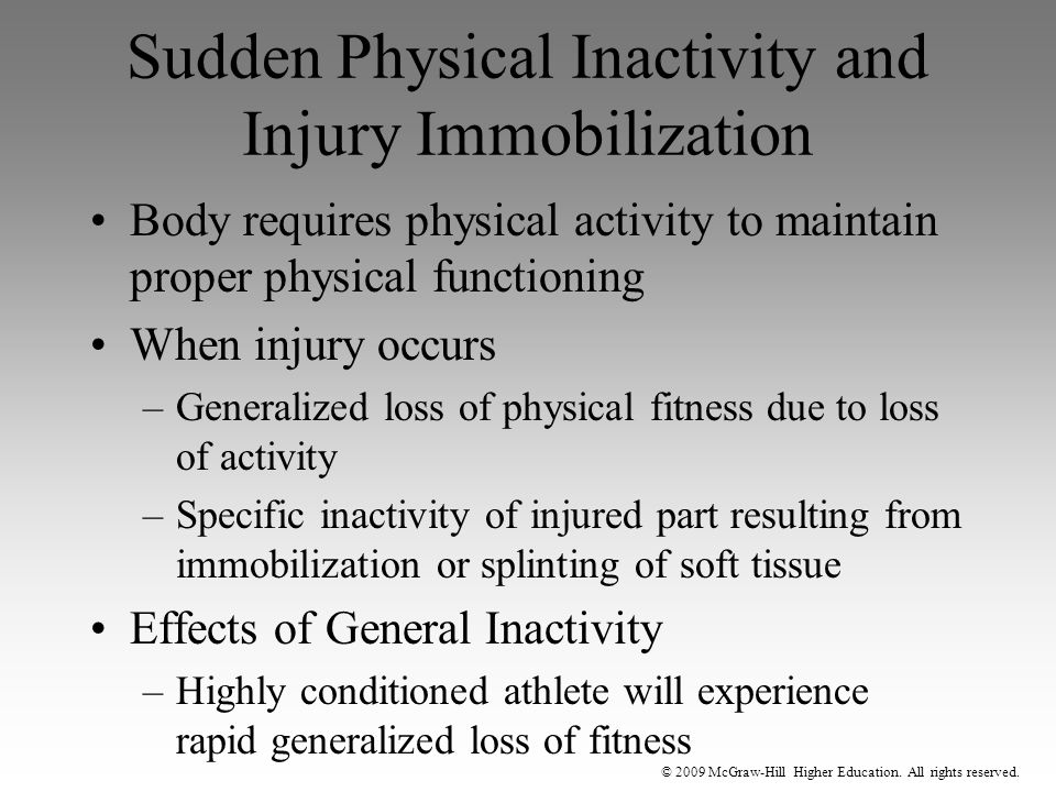 Sudden Physical Inactivity and Injury Immobilization