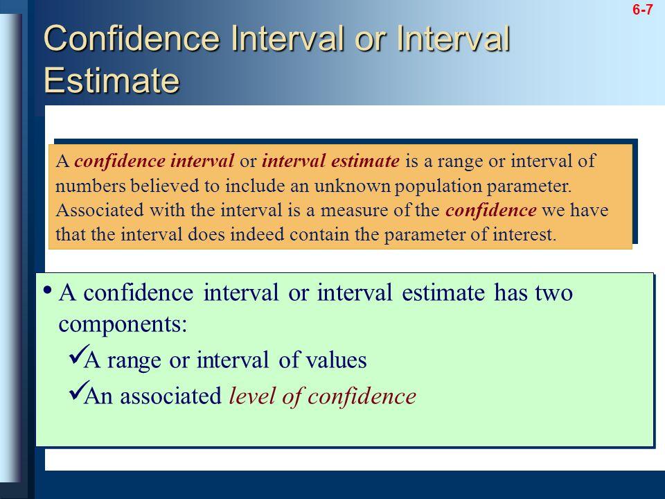 Confidence Interval or Interval Estimate