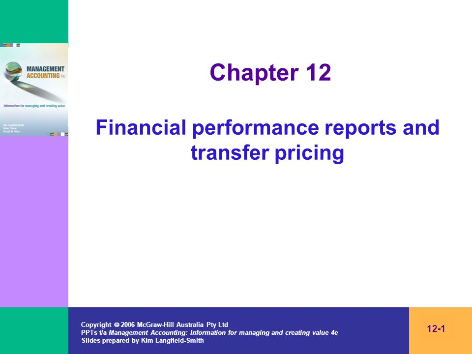 Chapter 12 Financial performance reports and transfer pricing