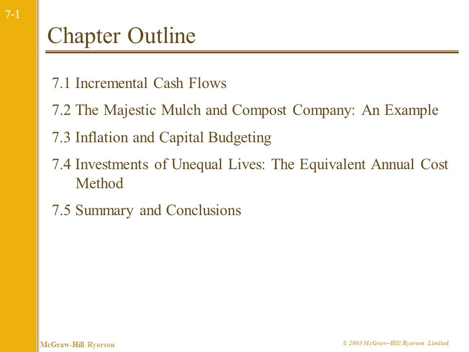 Chapter Outline 7.1 Incremental Cash Flows
