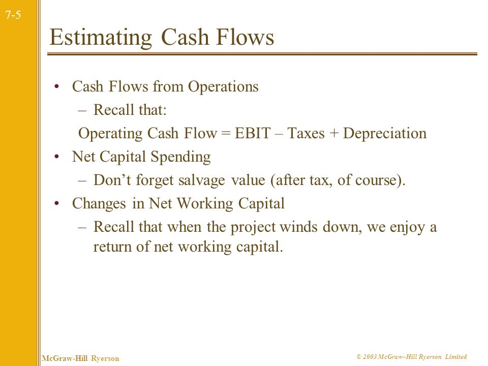 Estimating Cash Flows Cash Flows from Operations Recall that: