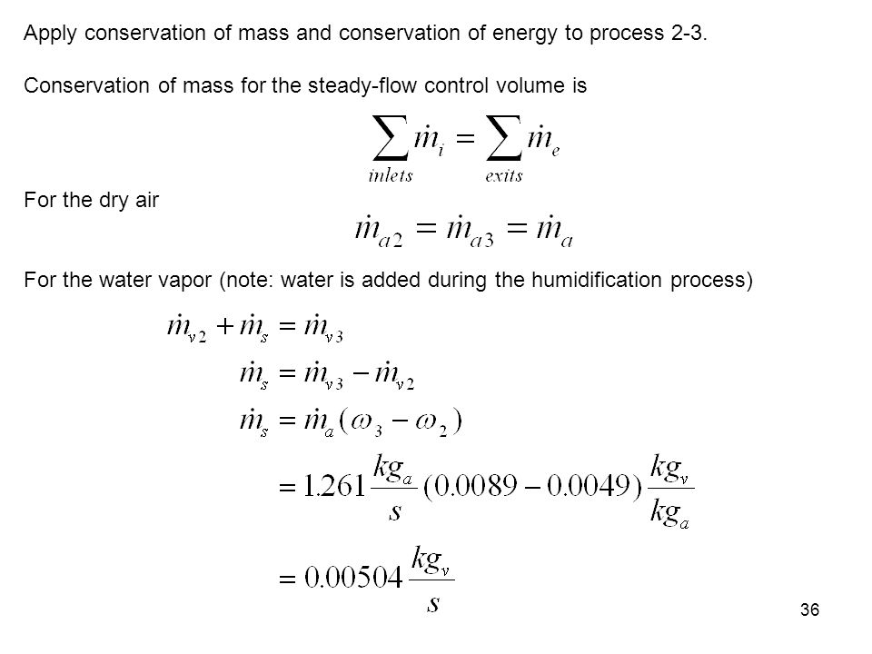Apply conservation of mass and conservation of energy to process 2-3.
