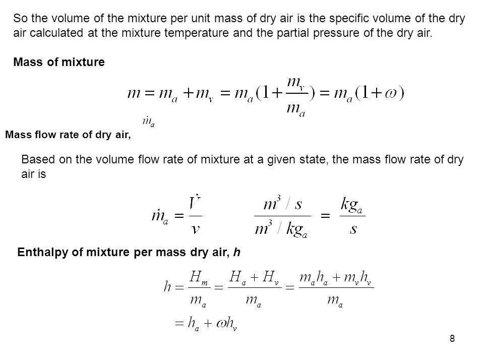 Enthalpy of mixture per mass dry air, h