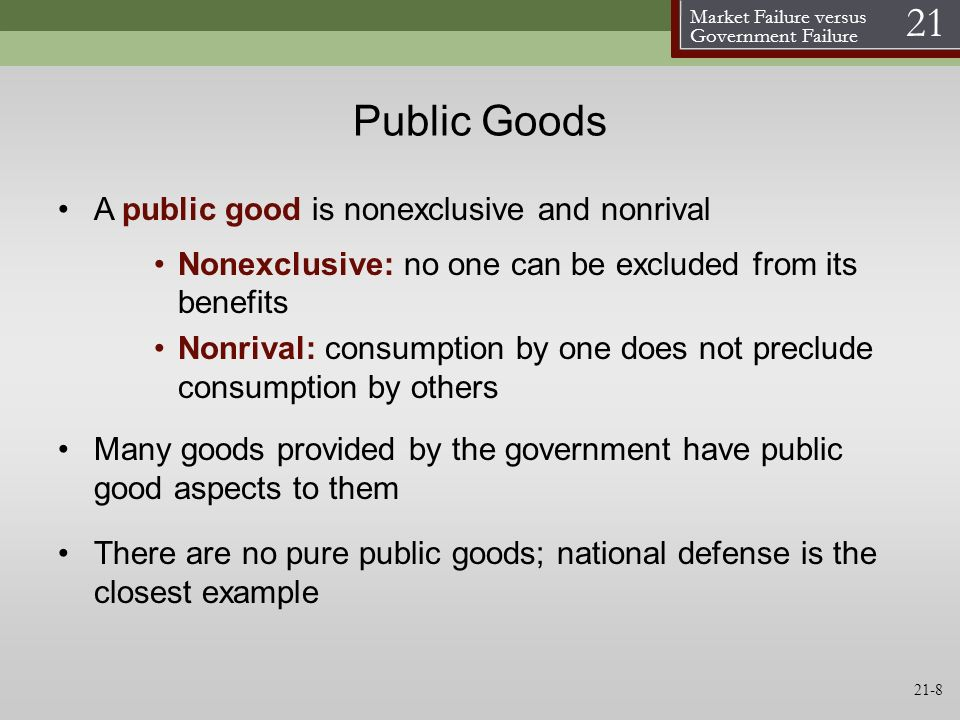 Public Goods A public good is nonexclusive and nonrival
