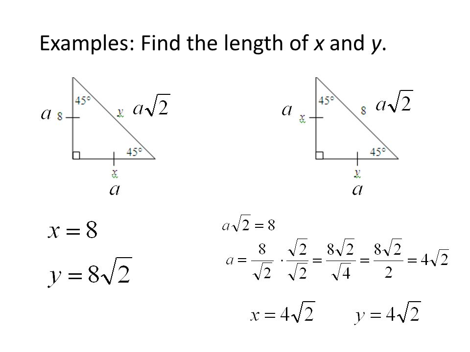 Examples: Find the length of x and y.
