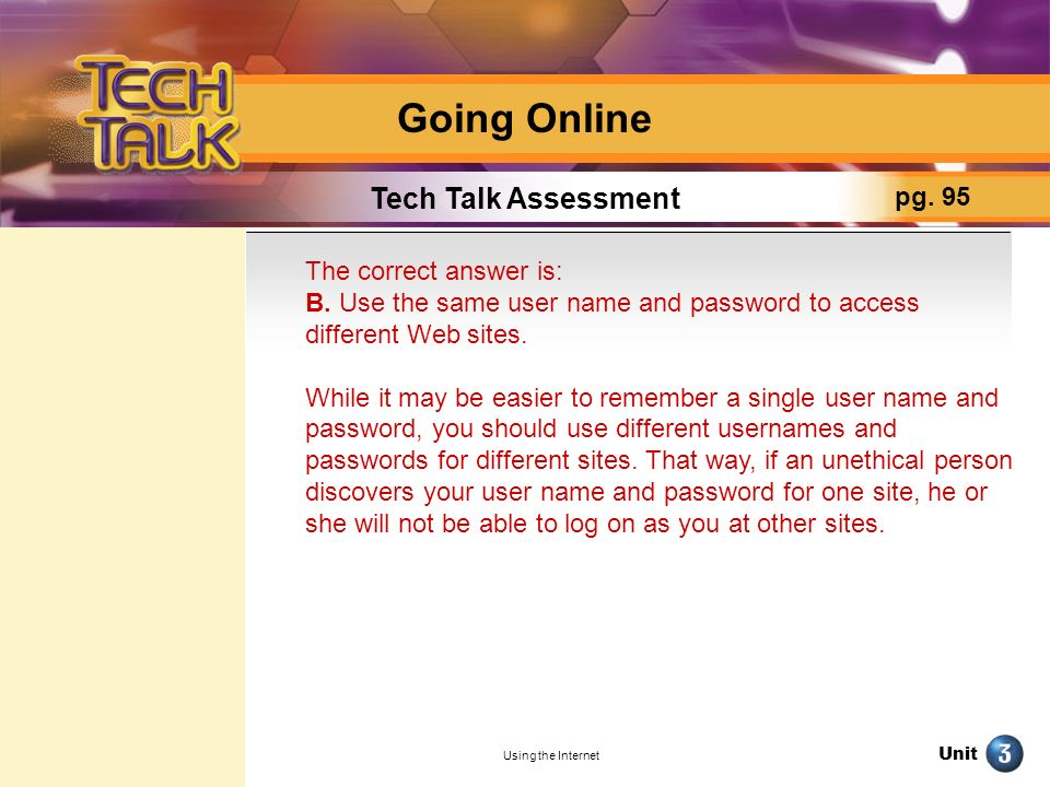 Going Online Tech Talk Assessment pg. 95 The correct answer is: