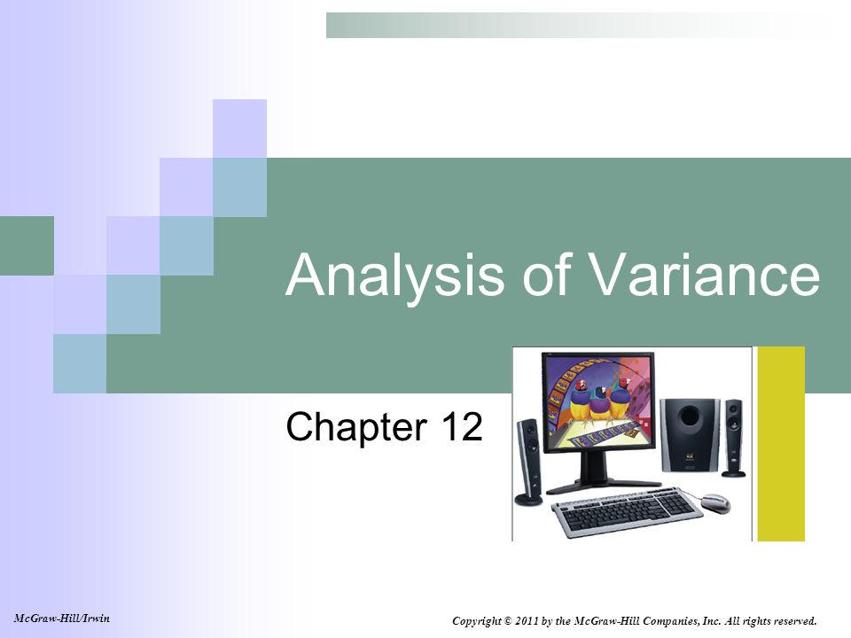 Analysis of Variance Chapter 12 McGraw-Hill/Irwin