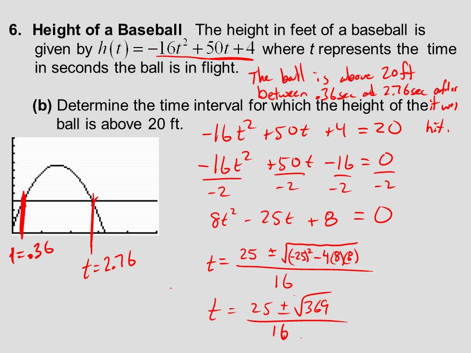 Height of a Baseball The height in feet of a baseball is