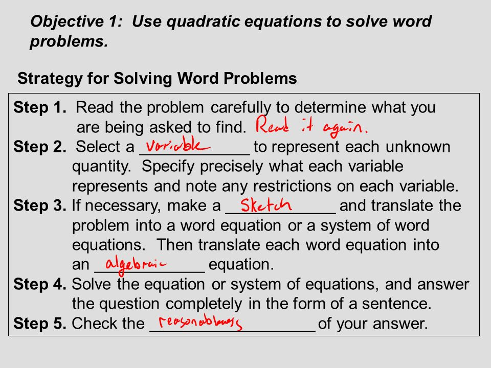 Objective 1: Use quadratic equations to solve word problems.