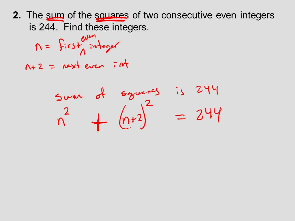 2. The sum of the squares of two consecutive even integers