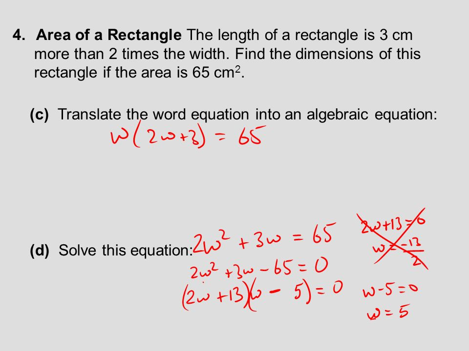 Area of a Rectangle The length of a rectangle is 3 cm
