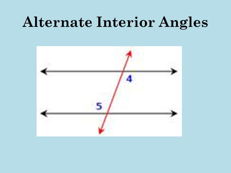 Alternate Interior Angles : Properties of plane figures ppt video online download