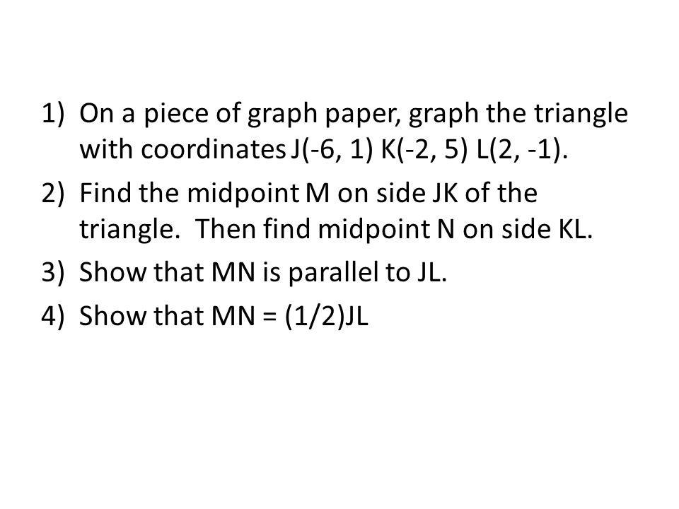 6.4 The Triangle Midsegment Theorem - Ppt Download