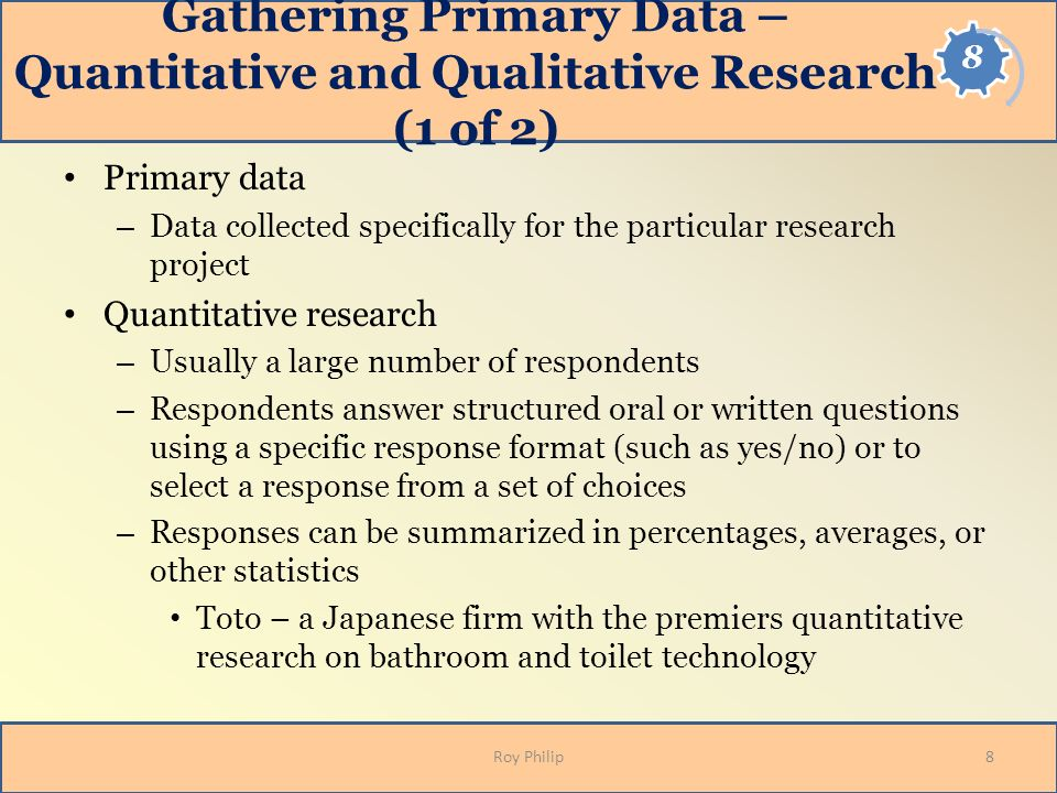 Gathering Primary Data – Quantitative and Qualitative Research (1 of 2)