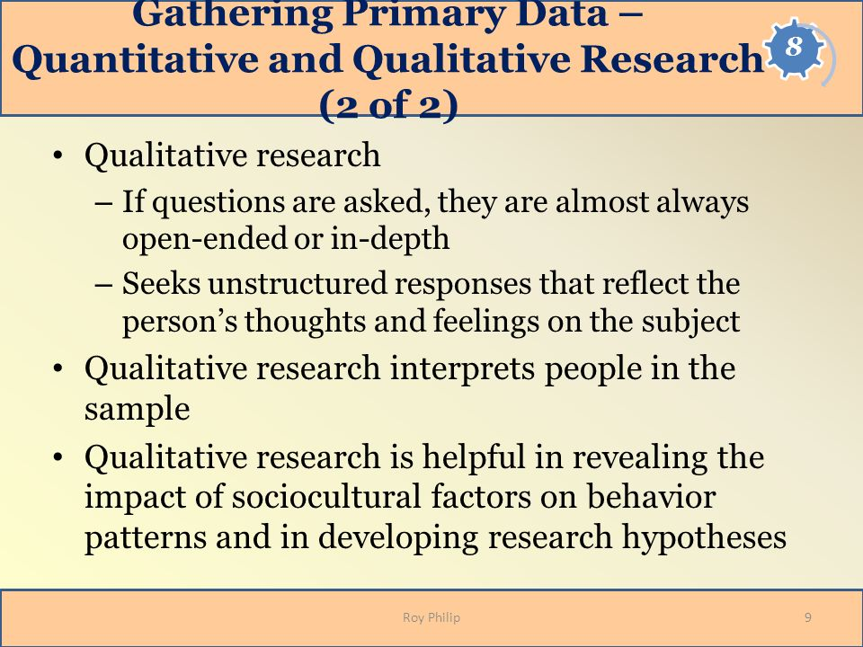 Gathering Primary Data – Quantitative and Qualitative Research (2 of 2)