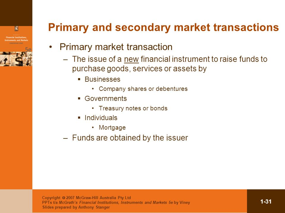 Primary and secondary market transactions
