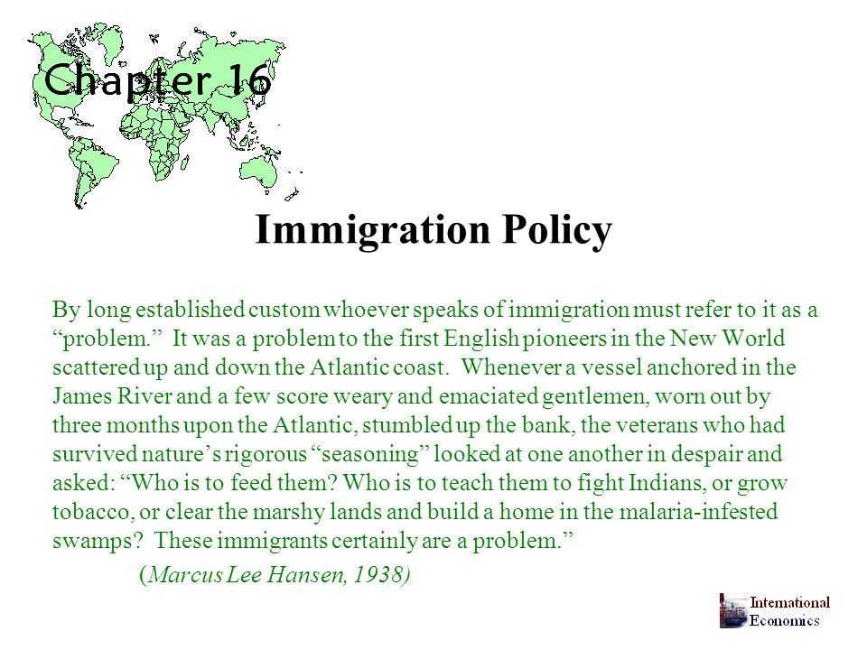 Immigration Policy