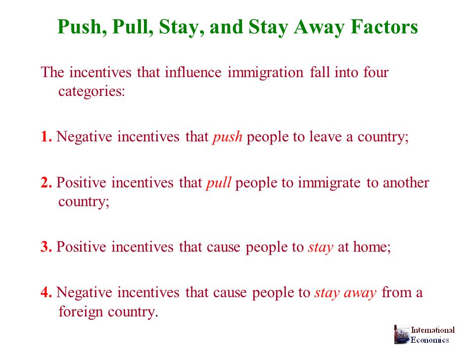 Push, Pull, Stay, and Stay Away Factors
