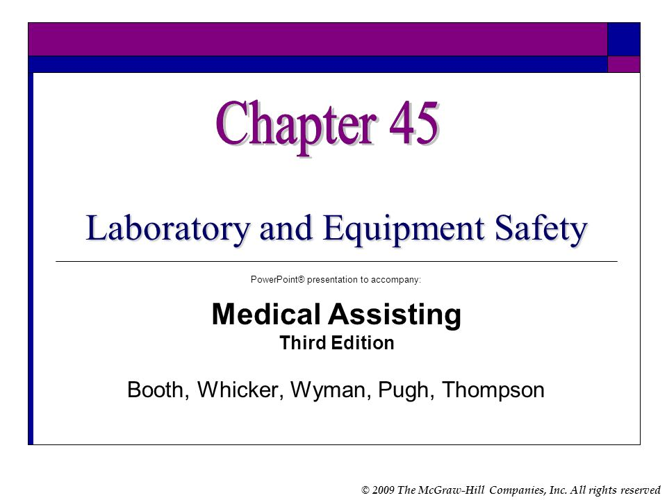 Chapter 45 Laboratory and Equipment Safety Medical Assisting