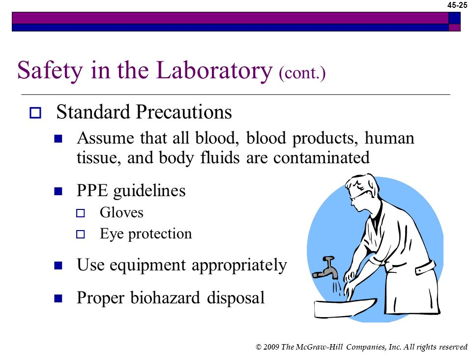Safety in the Laboratory (cont.)