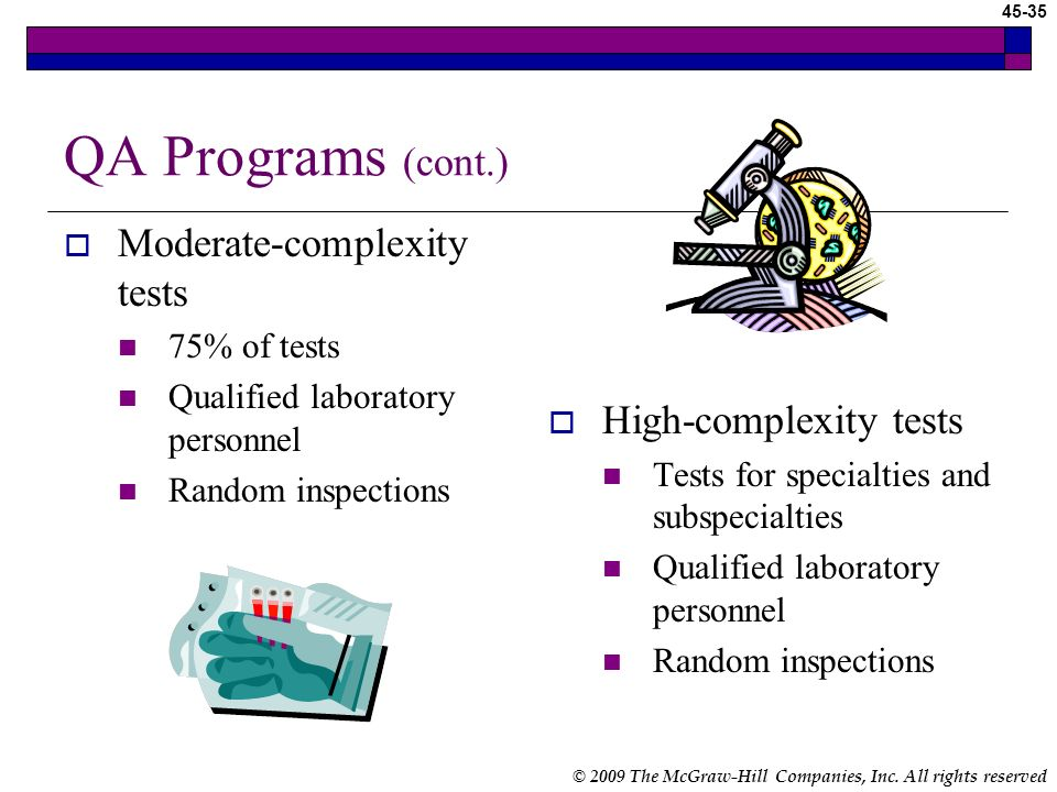 QA Programs (cont.) Moderate-complexity tests High-complexity tests