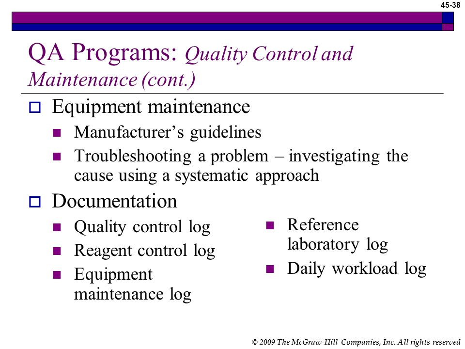 QA Programs: Quality Control and Maintenance (cont.)