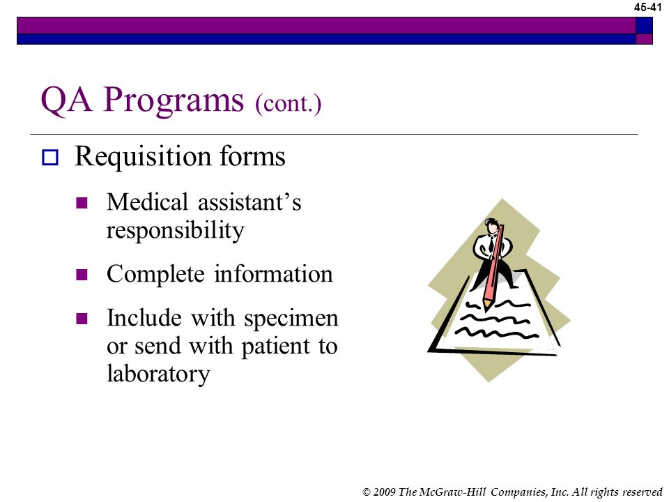 QA Programs (cont.) Requisition forms