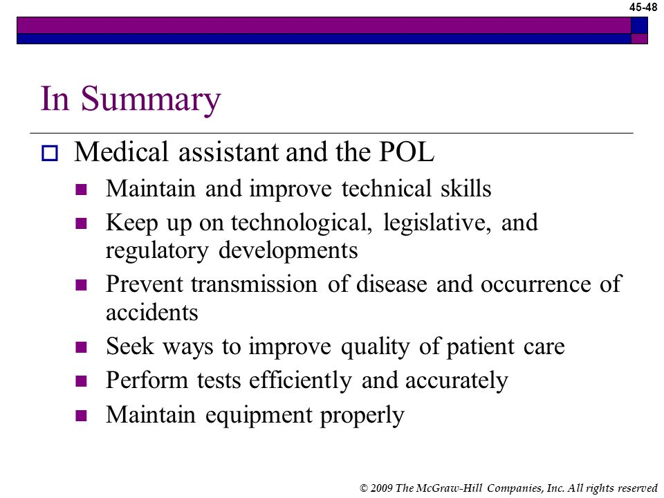 In Summary Medical assistant and the POL