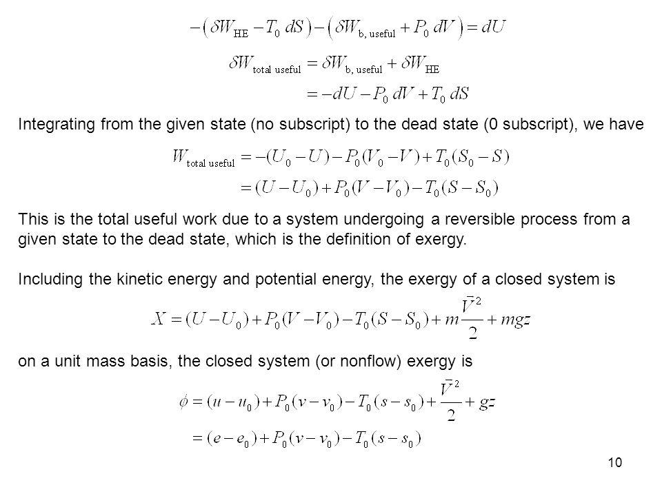 Integrating from the given state (no subscript) to the dead state (0 subscript), we have