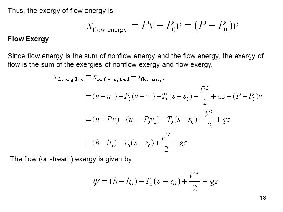Thus, the exergy of flow energy is