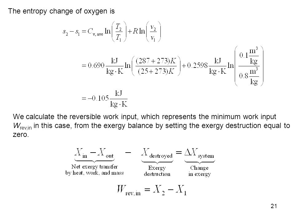 The entropy change of oxygen is
