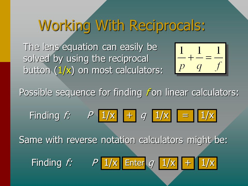 Working With Reciprocals: