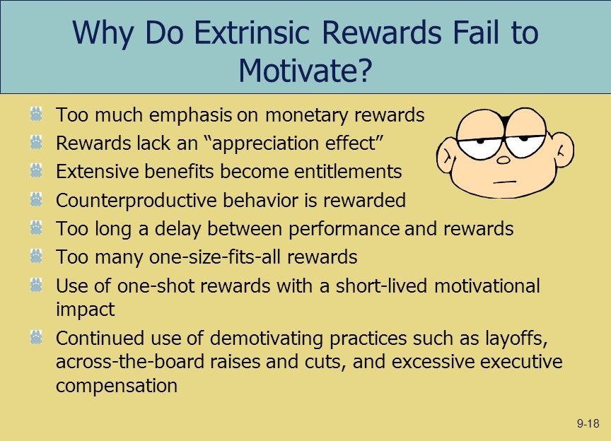 Why Do Extrinsic Rewards Fail to Motivate