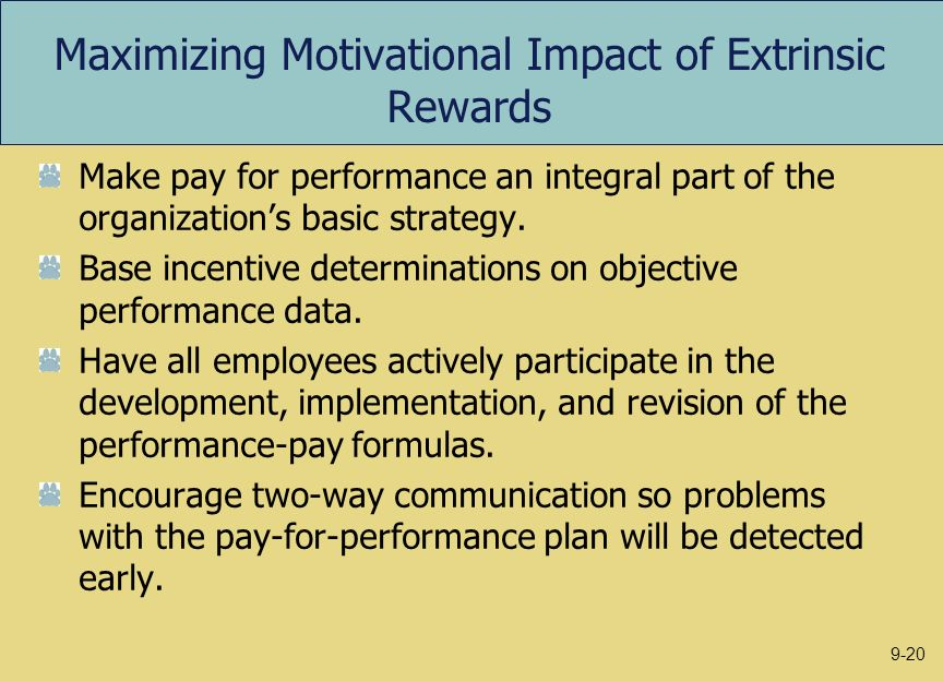Maximizing Motivational Impact of Extrinsic Rewards