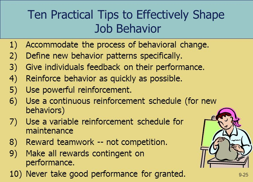 Ten Practical Tips to Effectively Shape Job Behavior