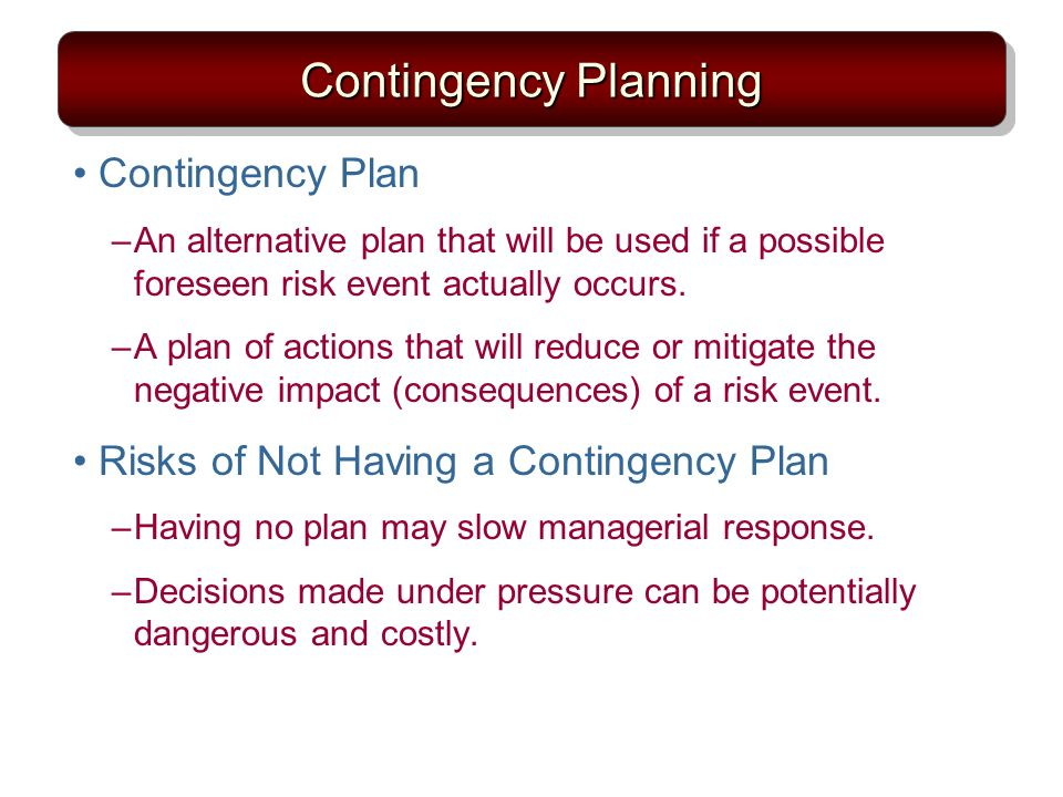 Contingency Planning Contingency Plan