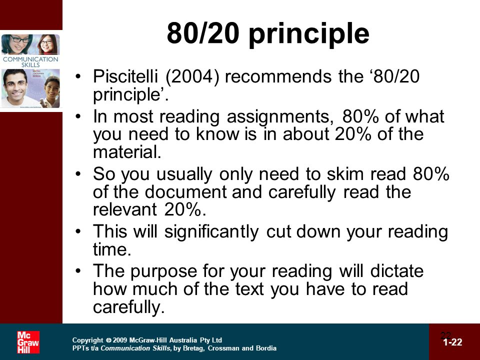 80/20 principle Piscitelli (2004) recommends the '80/20 principle'.