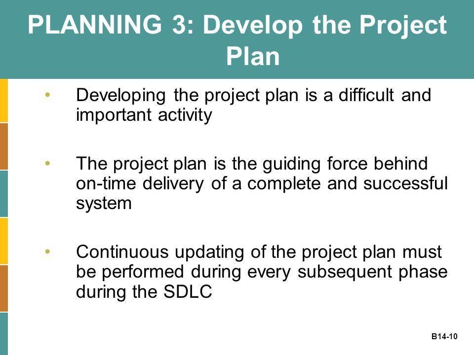 PLANNING 3: Develop the Project Plan