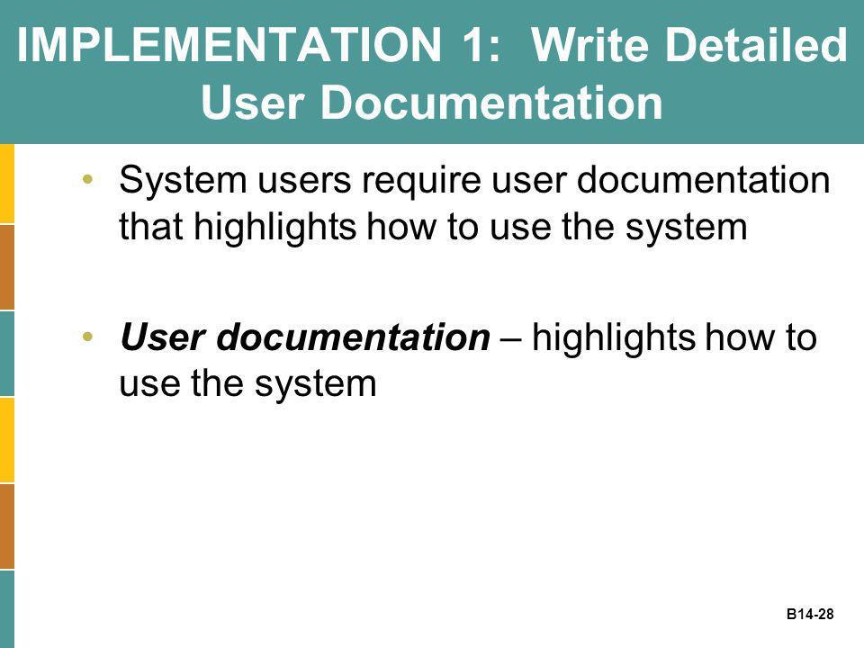 IMPLEMENTATION 1: Write Detailed User Documentation