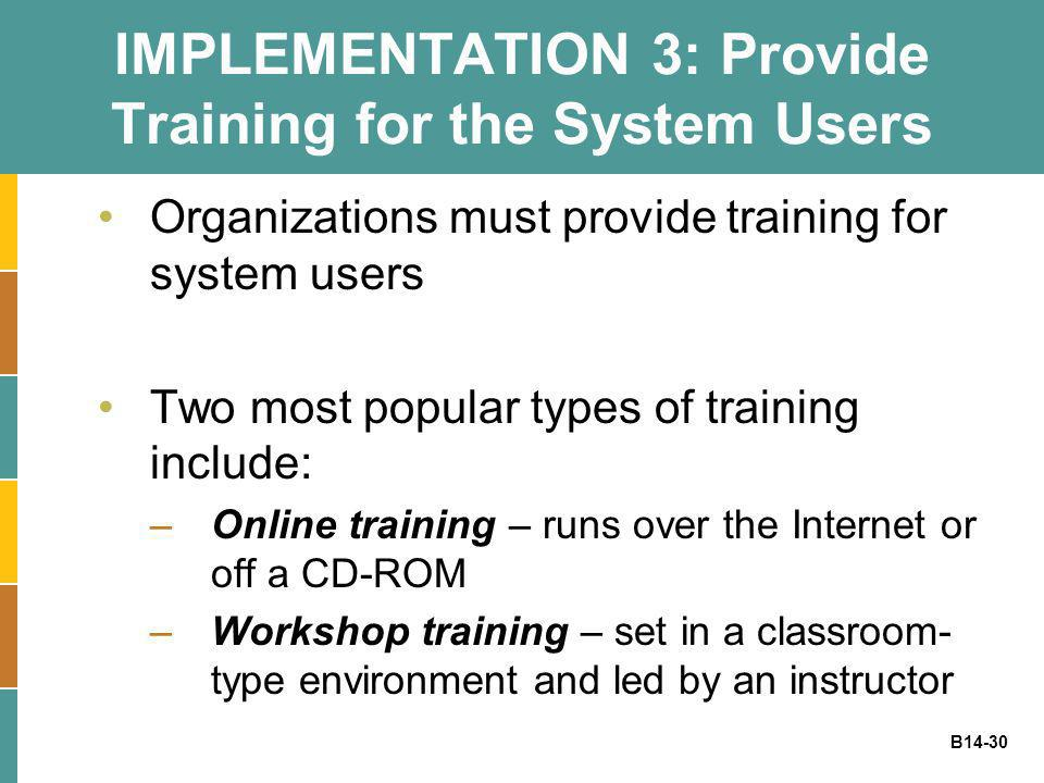 IMPLEMENTATION 3: Provide Training for the System Users