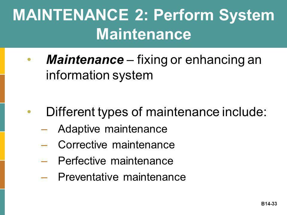 MAINTENANCE 2: Perform System Maintenance